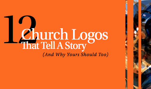12 Church Logos that Tell a Story by Will Mancini