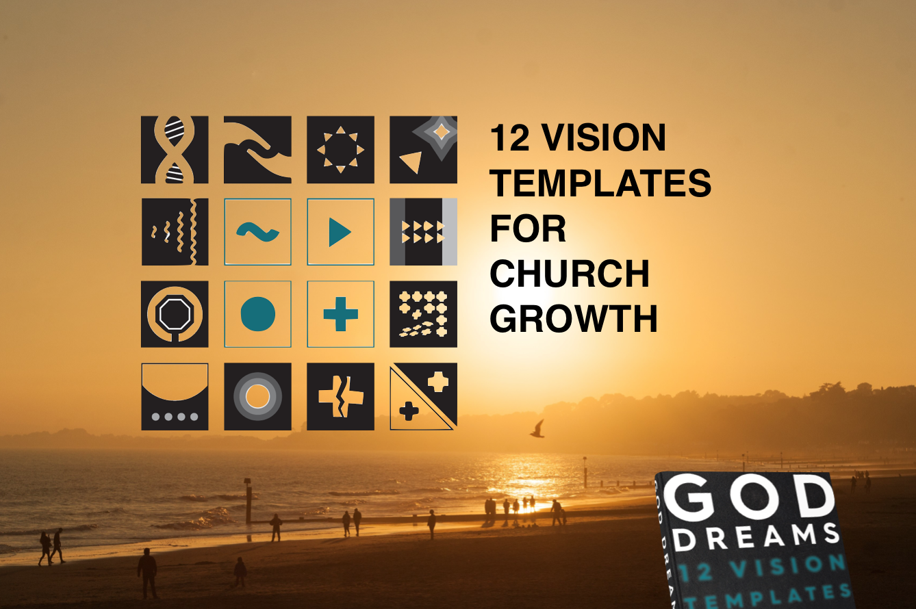 12 templates for church growth from God Dreams